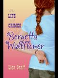 The Life and Crimes of Bernetta Wallflower: The Pros and Cons