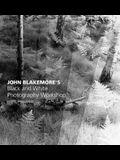 John Blakemore S Black and White Photography Workshop