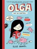 Olga: Out of Control!