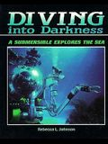 Diving Into Darkness: A Submersible Explores the Sea