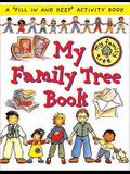 My Family Tree Book: A 'Fill in and Keep' Activity Book