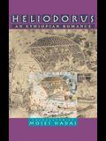 Heliodorus: An Ethiopian Romance