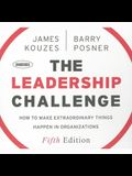 The Leadership Challenge Lib/E: How to Make Extraordinary Things Happen in Organizations, 5th Edition
