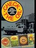 Check the Oil: Gas Station Collectibles with Prices: A Pictorial History of the American Filling Station