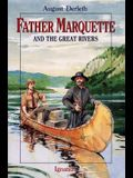 Father Marquette and the Great Rivers