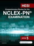 Hesi Comprehensive Review for the Nclex-Pn? Examination