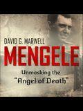 Mengele Lib/E: Unmasking the Angel of Death