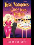 Real Vampires: Glory Does Vegas