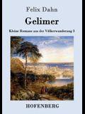 Gelimer: Kleine Romane aus der Völkerwanderung Band 3