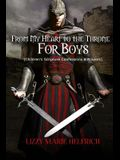 From My Heart to the Throne For Boys: (Children's Scripture Confessions & Prayers)