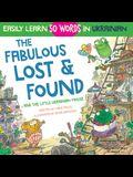 The Fabulous Lost & Found and the little Ukrainian mouse: heartwarming & fun bilingual English Ukrainian book for kids to learn 50 Ukrainian words