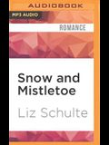 Snow and Mistletoe: A Guardian Trilogy Christmas Short Story