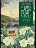 Druid Plant Oracle: Working with the Magical Flora of the Druid Tradition