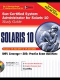 Sun Certified System Administrator for Solaris 10 Study Guide (Exams CX-310-200 & CX-310-202) [With CDROM]