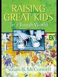 Raising Great Kids in a Tough World