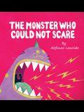 The Monster Who Could Not Scare