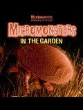 Micromonsters in the Garden