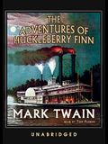 The Adventures of Huckleberry Finn [With Headphones]
