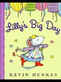 Lilly's Big Day (1 Hardcover/1 CD)