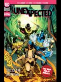 The Unexpected: Call of the Unknown (New Age of Heroes)