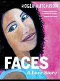 Faces: A Love Story