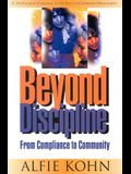 Beyond Discipline: From Compliance to Community