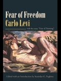 Fear of Freedom: With the Essay fear of Painting