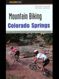 Colorado Springs: A Guide to the Pikes Peak Region's Greatest Off-Road Bicycle Rides