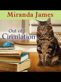 Out of Circulation Lib/E
