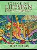 Exploring Lifespan Development, Books a la Carte Plus NEW MyDevelopmentLab with Pearson eText -- Access Card Package (3rd Edition)