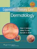 Lippincott's Primary Care Dermatology [With Office Chart]