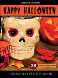 Happy Halloween Coloring: Grayscale Coloring Book for Adults