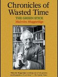 Chronicles of Wasted Time, Chronicle 1: The Green Stick