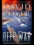 Deep War: The War with China and North Korea--The Nuclear Precipice