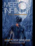 Meeting Infinity, Volume 4