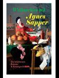Weihnachten mit Agnes Sapper: Die beliebtesten Romane & Kindergeschichten: Die Familie Pfäffling, Im Thüringer Wald, Ein Wunderkind, Die Feuerschau,