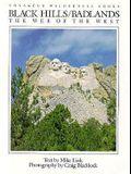 Black Hills/Badlands: The Web of the West (Natural World)
