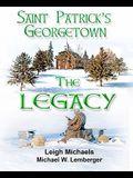 Saint Patrick's Georgetown: The Legacy