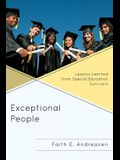 Exceptional People: Lessons Learned from Special Education Survivors