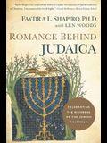 Romance Behind Judaica: Celebrating the Richness of the Jewish Calendar