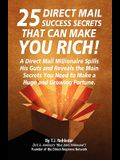 25 Direct Mail Success Secrets That Can Make You Rich