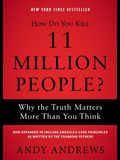 How Do You Kill 11 Million People? Softcover