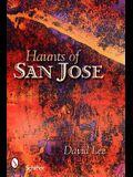 Haunts of San Jose