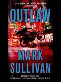 Outlaw: A Robin Monarch Novel