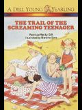 The Trail of the Screaming Teenager