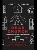 Dear Church: A Love Letter from a Black Preacher to the Whitest Denomination in the Us