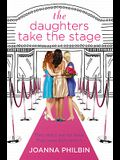 The Daughters Take the Stage