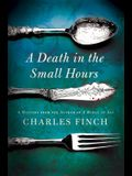 A Death in the Small Hours: A Mystery (Charles Lenox Mysteries)