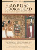The Egyptian Book of the Dead: The Book of Going Forth by Day - The Complete Papyrus of Ani Featuring Integrated Text and Fill-Color Images (History B