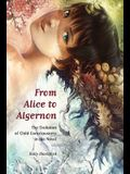 From Alice to Algernon: The Evolution of Child Consciousness in the Novel